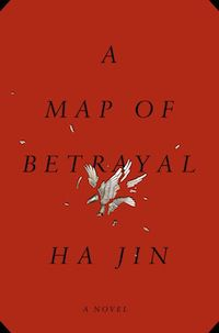 Cover of A Map of Betrayal by Ha Jin in Six Books to Help You Beware the Ides of March | BookRiot.com