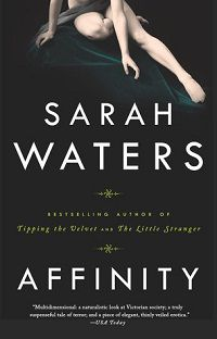 Cover of Affinity by Sarah Waters