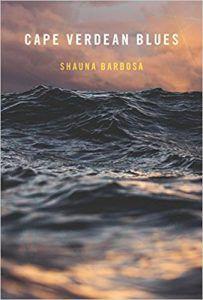 Cape Verdean Blues Shauna Barbosa poetry poems poets Book Riot