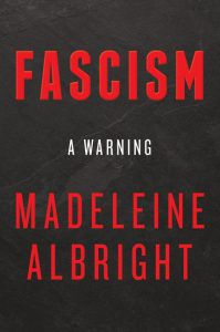 fascism a warning madeline albright