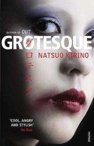 Cover of Grotesque by Natsuo Kirino