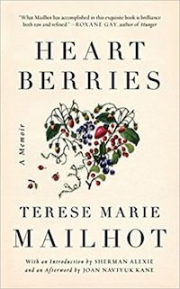 Heart Berries by Terese Marie Mailhot cover