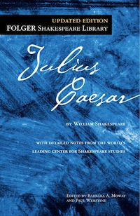 Cover of Julius Caesar by William Shakespeare in Six Books to Help You Beware the Ides of March | BookRiot.com
