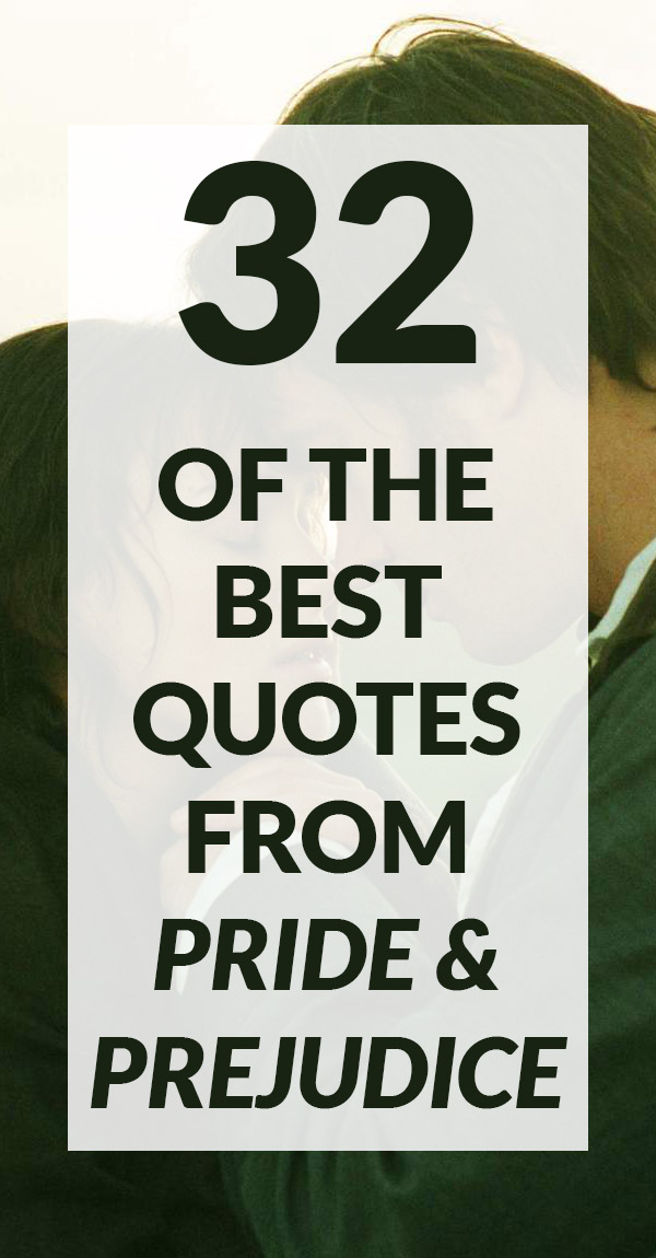 32 Of The Best Pride And Prejudice Quotes Book Riot