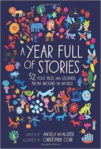 Cover image of A Year Full of Stories: 52 Folk Tales and Legends from Around the World