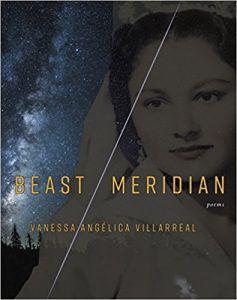 Beast Meridian Vanessa Angelica Villarreal poetry poems poets Book Riot