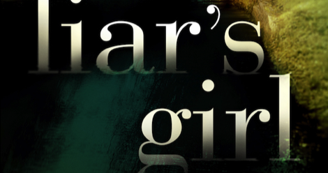 Featured Book Trailer: THE LIAR'S GIRL By Catherine Ryan Howard | BookRiot.com