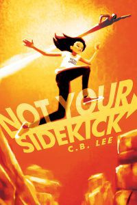 not your sidekick by cb lee cover