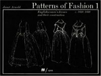 Patterns of Fashion 1 by Janet Arnold in How to Use DIY Books in the Age of Online Tutorials | BookRiot.com