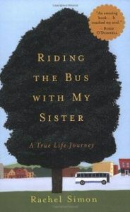 Riding the Bus with my Sister by Rachel Simon | 50 Must-Read Books About Neurodiversity | BookRiot.com