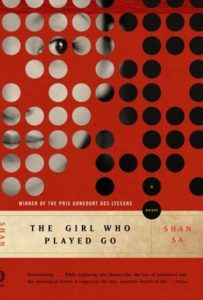 Book cover of Shan Sa's The Girl Who Played Go