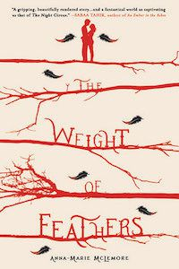 The Weight of Feathers by Anna Marie Mclemore