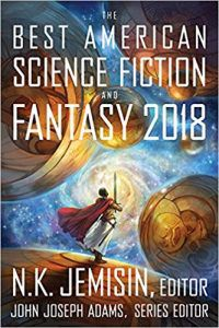 Cover of the Best American Science Fiction and Fantasy 2018 anthology of short stories, edited by N.K. Jemisin