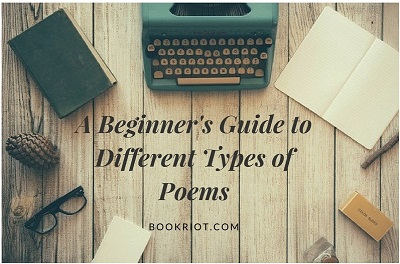 A Beginner's Guide to Different Types of Poems | Book Riot