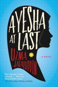 Ayesha at last by Uzma Jalaluddin cover