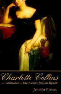 Charlotte Collins- A Continuation of Jane Austen's Pride and Prejudice