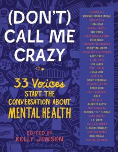 cover of (Don't) Call Me Crazy edited by Kelly Jensen