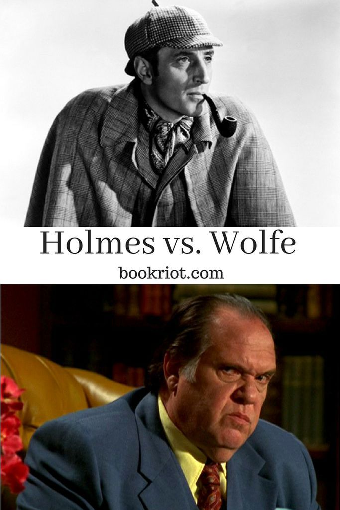 Sherlock Holmes or Nero Wolfe? Which Literary Detective Do You Prefer?