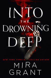 into the drowning deep by mira grant cover