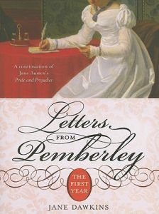 Letters from Pemberley- The First Year