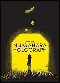 Nijigahara Holograph cover by Inio Asano