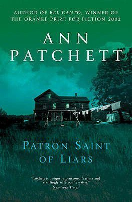 cover of The Patron Saint of Liars by Ann Patchett