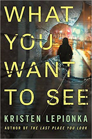 What You Want to See by Kristen Lepionka cover image