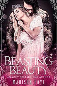 beasting beauty by Madison Faye