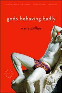 gods behaving badly marie phillips cover greek or roman myth