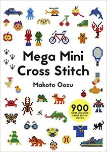 Mega Mini Cross Stitch by Makoto Oozu in The Best Cross Stitch Books | BookRiot.com