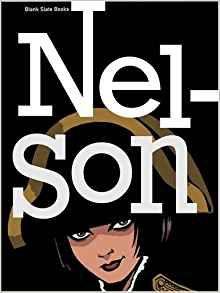 Nelson, by Rob Davis and Woodrow Phoenix