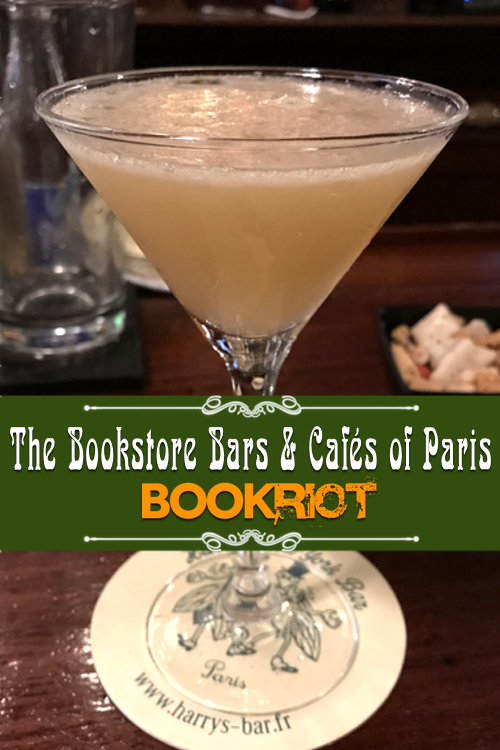 Paris' Bookstore Bars and Cafes | Bookriot.com