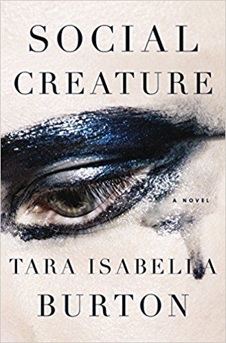 social creature by tara isabella burton cover