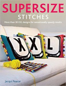 Supersize Stitches by Jacqui Pearce in The Best Cross Stitch Books | BookRiot.com