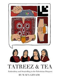 Tatreez and Tea by Wafa Ghnaim in The Best Cross Stitch Books | BookRiot.com