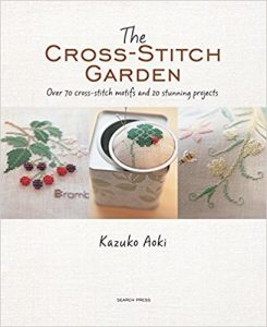 The Cross-Stitch Garden by Kazuko Aoki in The Best Cross Stitch Books | BookRiot.com