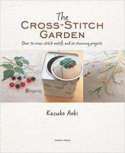 The Cross-Stitch Garden by Kazuko Aoki in The Best Cross Stitch Books | BookRiot.com