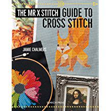 The Mr. X Stitch Guide to Cross Stitch by Jamie Chalmers in The Best Cross Stitch Books | BookRiot.com