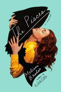 the pisces by melissa broden