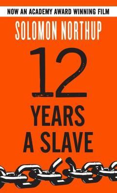 12 Years a Slave by Solomon Northup Book Cover