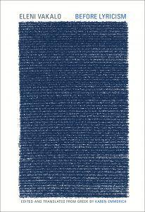 Before Lyricism by Eleni Vakalo. Best Translated Book Award 2018 winners