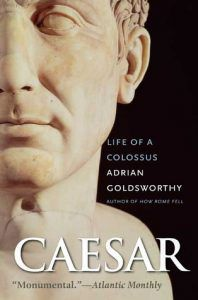 Cover of Caesar: Life of a Colossus
