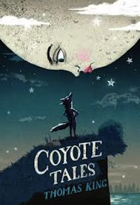 Cover of Coyote Tales in 50 Must-Read Canadian Children's and YA Books | BookRiot.com