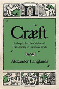 craeft by alexander langlands book cover