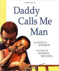 Daddy Calls Me Man Book Cover
