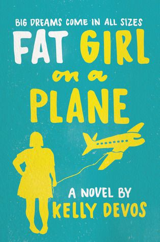 fat girl on a plane by kelly devos cover