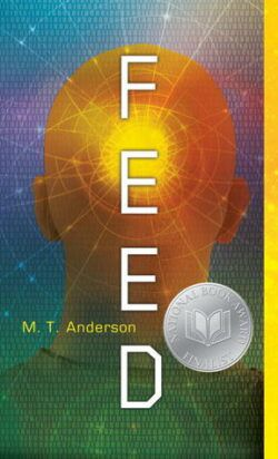 cover image of Feed by MT Anderson Cover