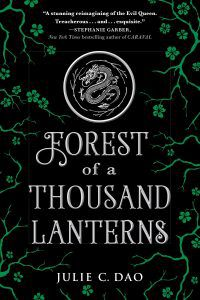 Forest of Thousand Lanterns Julie C Dao Cover