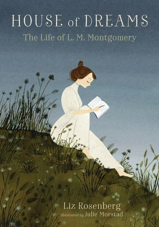 House of Dreams: The Life of LM Montgomery Book Cover