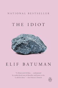 Idiot by Elif Batuman